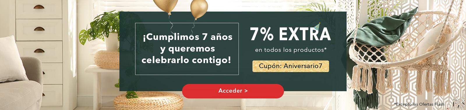 ¡Cumplimpos 7 años y queremos celebrarlo contigo! 7% EXTRA descuentos en toda la Web excepto las Ofertas Flash